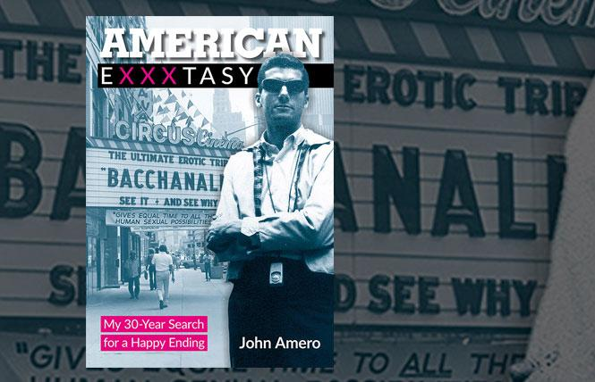 John Amero's 'American Exxxtasy: My 30-Year Search for a Happy Ending'