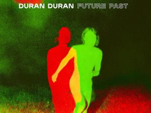 Review: 'Future Past' is Duran Duran's Best in a Decade